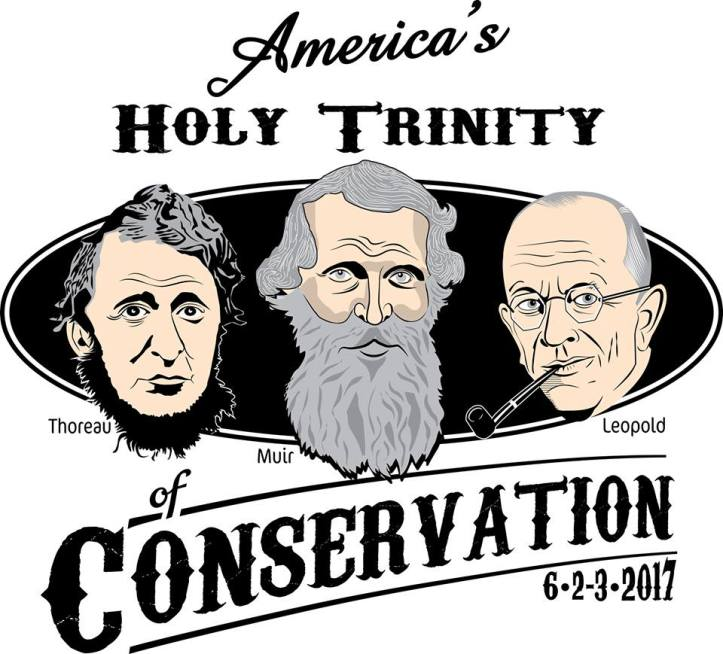 Thoreau, Muir, & Leopold at Holy Trinity of Conservation near Belle, MO. June 2nd & 3rd.