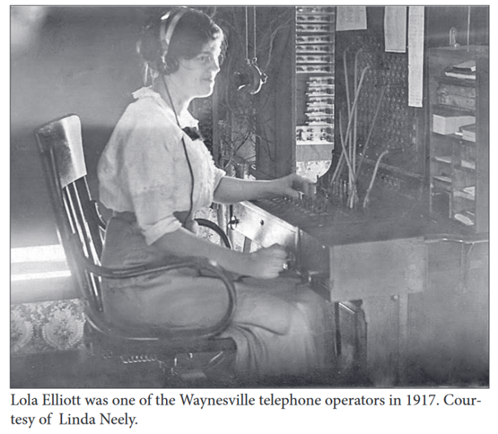 Lola Elliott was one of the Waynesville telephone operators in 1917. Courtesy of Lina Neely.